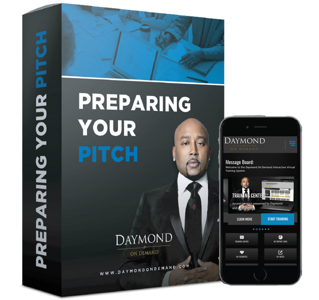Daymond on Demand Preparing Your Pitch online course